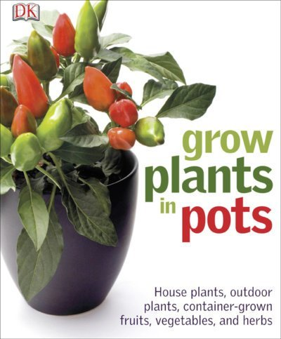 book cover Grow Plants in Pots