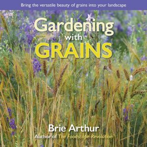 Gardening with Grains